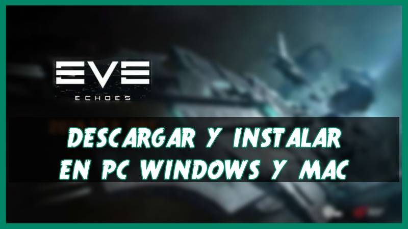 descargar Eve Echoes para PC
