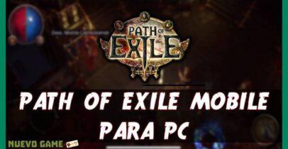 Path of Exile Mobile para PC: Instalación en Windows y Mac