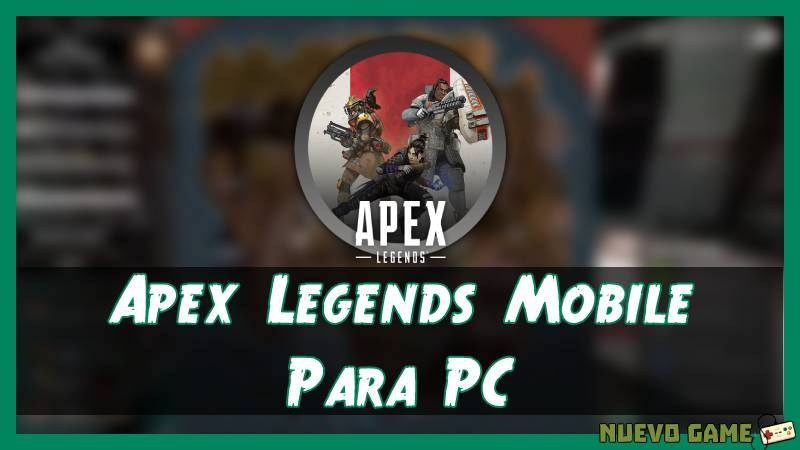 como descargar Apex Legends Mobile para pc apk
